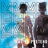 Time to Pretend [Explicit]