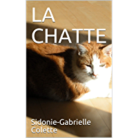 LA CHATTE (French Edition)