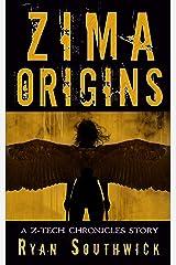 Zima: Origins: A Z-Tech Chronicles Story Kindle Edition