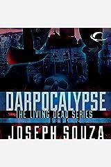 Darpocalypse: The Living Dead Trilogy, Book II Audible Audiobook