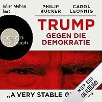 "Trump gegen die Demokratie: ""A Very Stable Genius"""