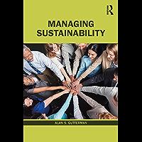 Managing Sustainability (English Edition)