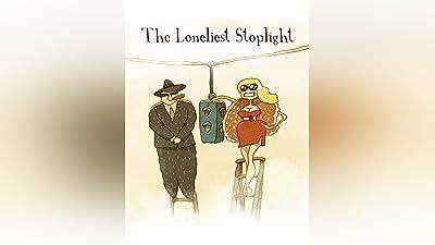 The Loneliest Stoplight