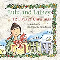 Lulu and Lainey ... 12 Days of Christmas