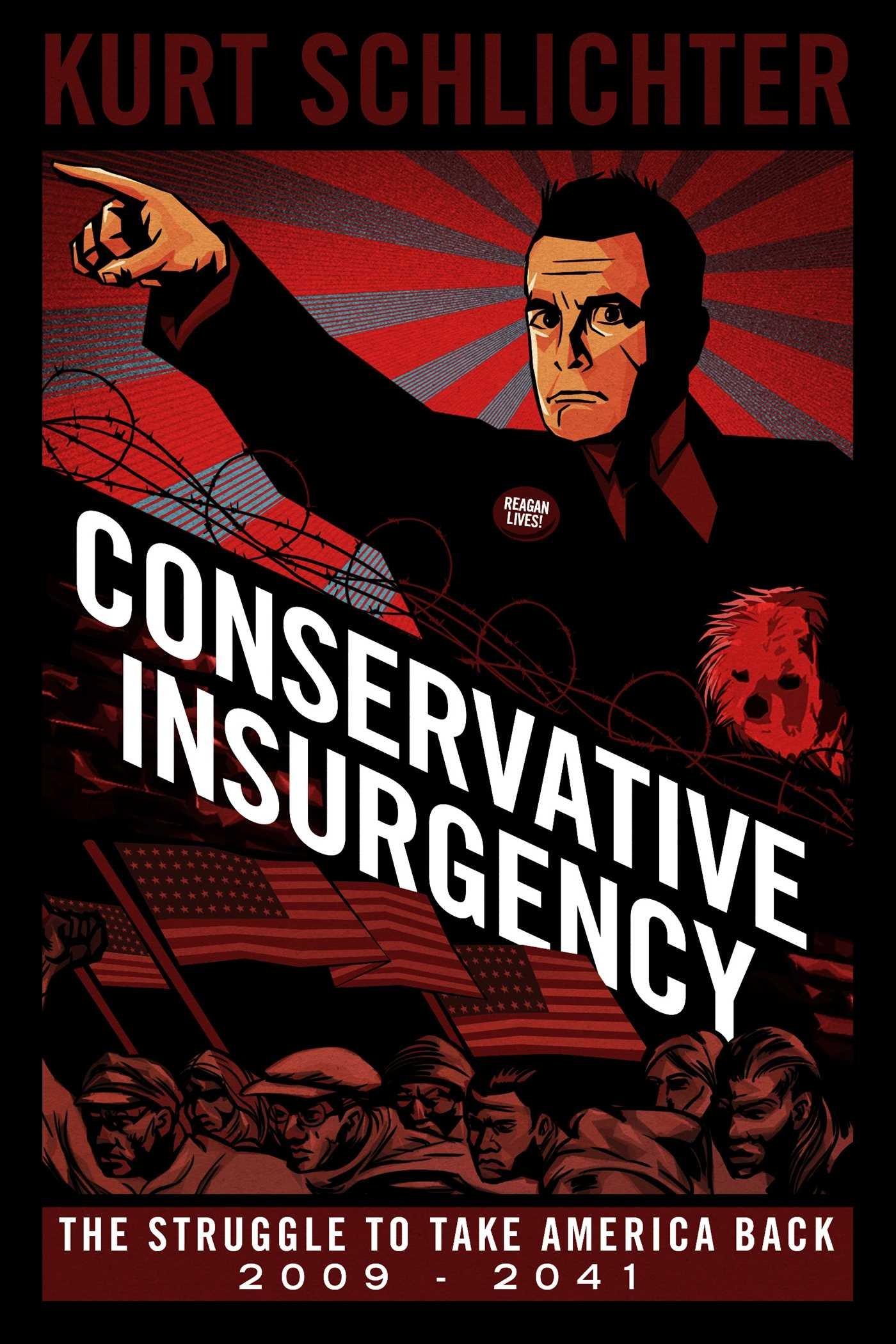 Conservative Insurgency Kurt Schlichter