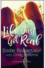 Life Just Got Real: A Live Original Novel (Live Original Fiction) Paperback