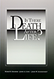 Is There Death After Life?