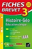 Fiches Brevet Histoire-Géographie Éducation civique 3e: fiches de révision