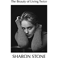 The Beauty of Living Twice (English Edition)
