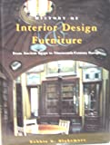 History of Interior Design and Furniture: From Ancient Egypt to Nineteenth-Century Europe: From Ancient Egypt to 19th-century Europe