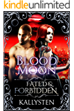 Blood Moon (Fated & Forbidden Book 10) (English Edition)