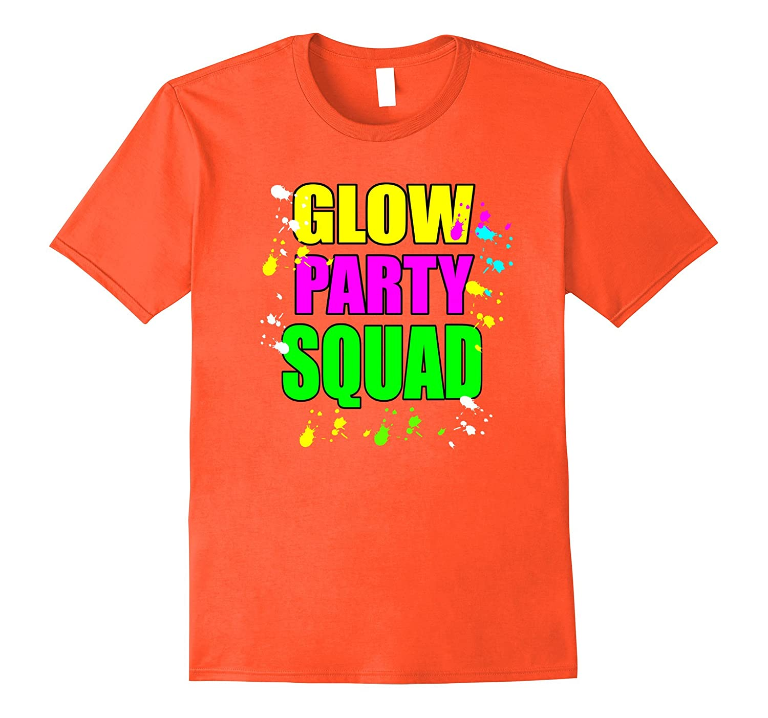 Glow Party Squad Paint Splatter Effect Neon Shirt ANZ