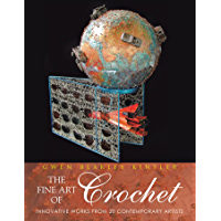 The Fine Art of Crochet: Innovative Works from Twenty Contemporary Artists book cover