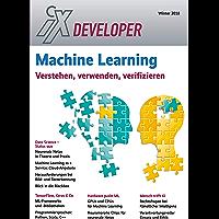 iX Developer 2018 - Machine Learning: Verstehen, verwenden, verifizieren (German Edition)