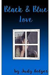 Black and Blue Love: A Lesbian Novel Kindle Edition