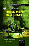 Together With CBSE Three Men In A Boat To Say Nothing of the Dog Unabridged Edition Novel for Class 9 Exam