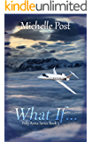 What if...: Polly Anna Series Book 3