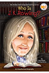 Who Is J.K. Rowling? (Who Was?) Kindle Edition