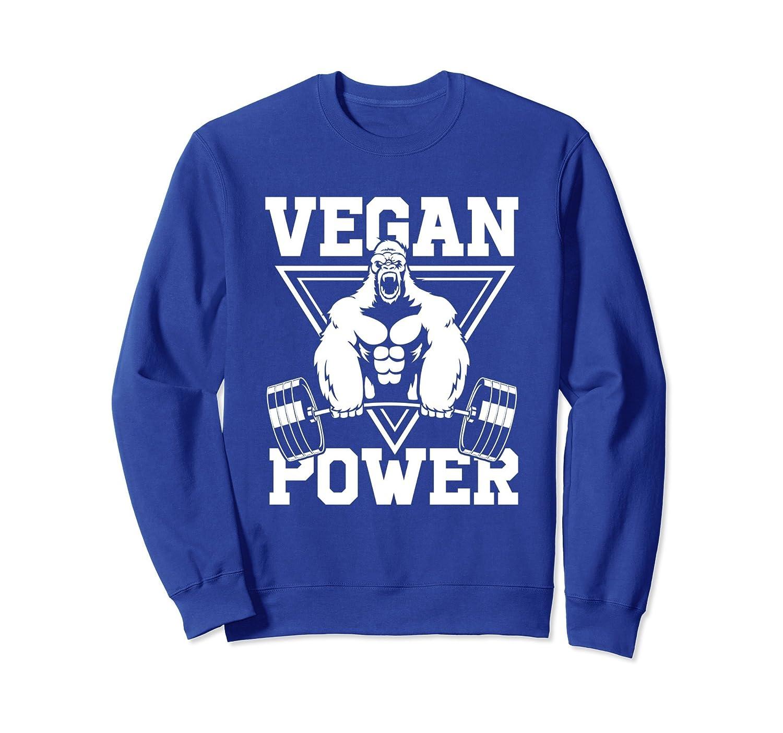 33092d02 Vegan Power Workout Sweatshirt Muscle Gorilla Gym Tee-ah my shirt ...