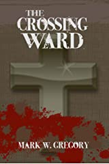 The Crossing Ward Kindle Edition