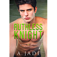 Ruthless Knight: A Standalone Enemies-to-Lovers Romance (Royal Hearts Academy) (English Edition)