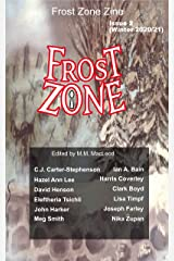 Frost Zone Zine 2 Winter 2020/21 Kindle Edition