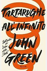 Tartarughe all'infinito (Italian Edition) Kindle Edition