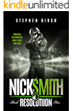 Resolution: Nick Smith Book Five (Nick Smith Series 5)