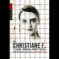 Eu, Christiane F., 13 anos, drogada, prostituída...