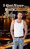 I Got Your Back, Hailey