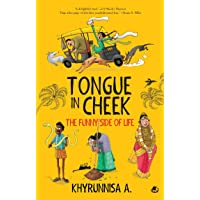 Tongue-in-Cheek: The Funny Side of Life