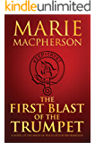 The First Blast of the Trumpet (The Knox Trilogy Book 1)