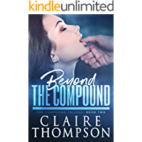 Beyond the Compound: The Compound Trilogy - Book 2
