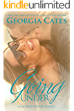 Going Under: Going Under Series: Book I (A Going Under Novel 1) (English Edition)