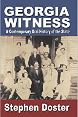 Georgia Witness: A Contemporary Oral History of the State Kindle Edition