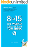 8 to 15, The World Is Smaller Than You Think