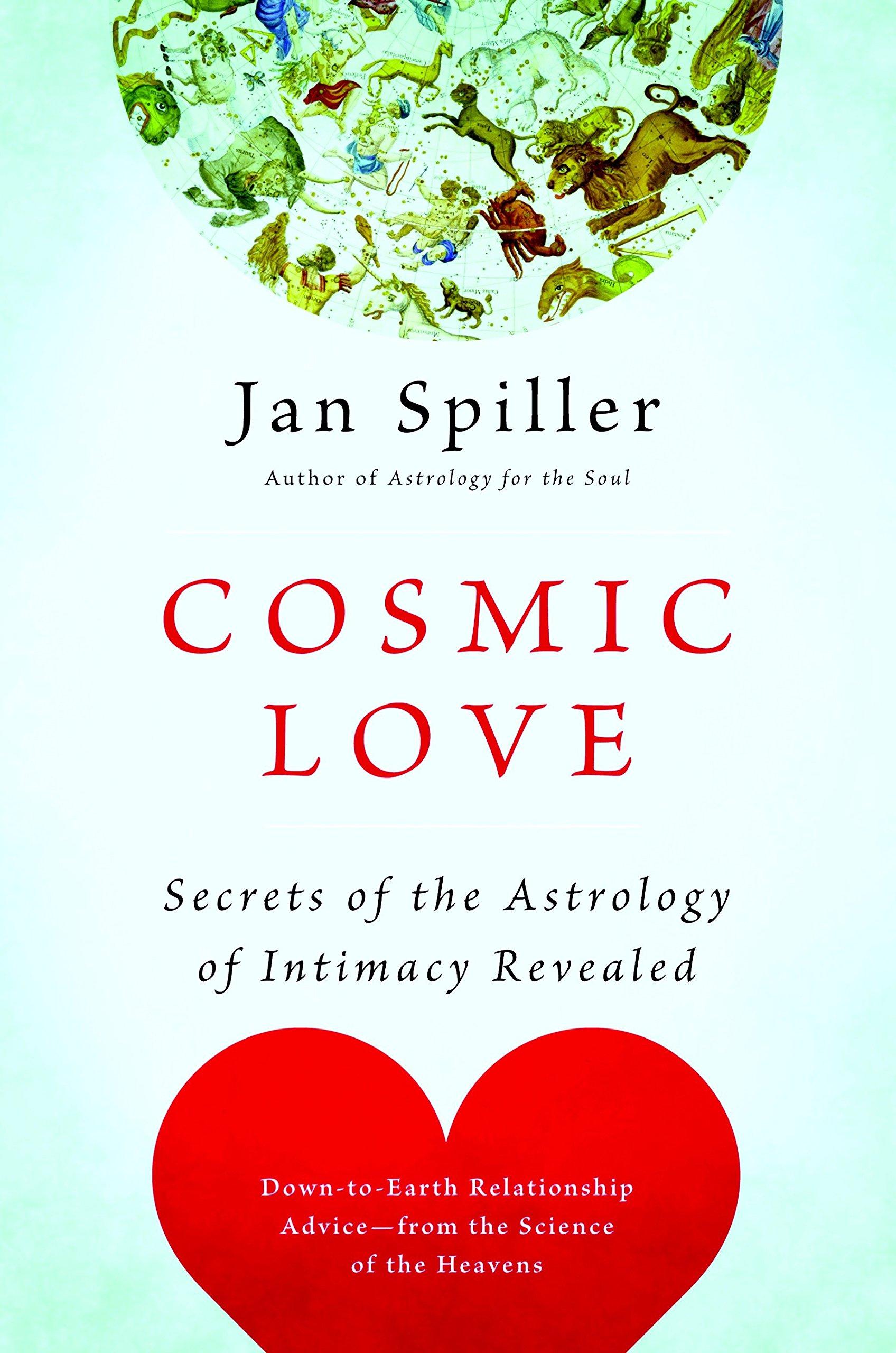 Cosmic Love Secrets of the Astrology of Intimacy Revealed Amazon ...