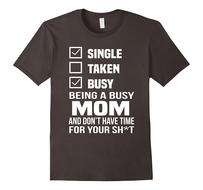 single mom dating diary shirt