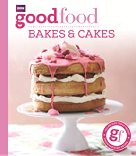 The good food cook book over 650 triple tested recipes for every good food bakes cakes forumfinder Gallery