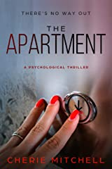 The Apartment: A Psychological Thriller Kindle Edition
