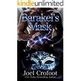 Barakel's Mask: A gay paranormal angel and demon romance (A Series of Angels Book 5)