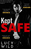 Kept Safe: A Dark Romance
