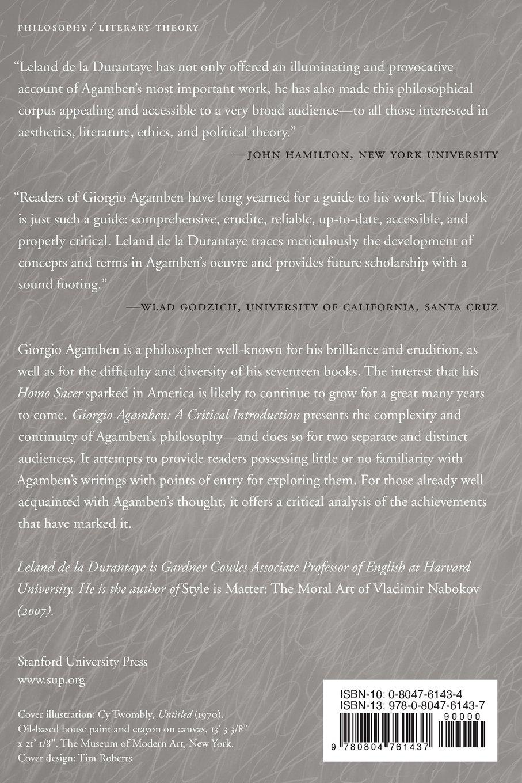 Giorgio Agamben: A Critical Introduction: Leland De La Durantaye:  9780804761437: Amazon: Books