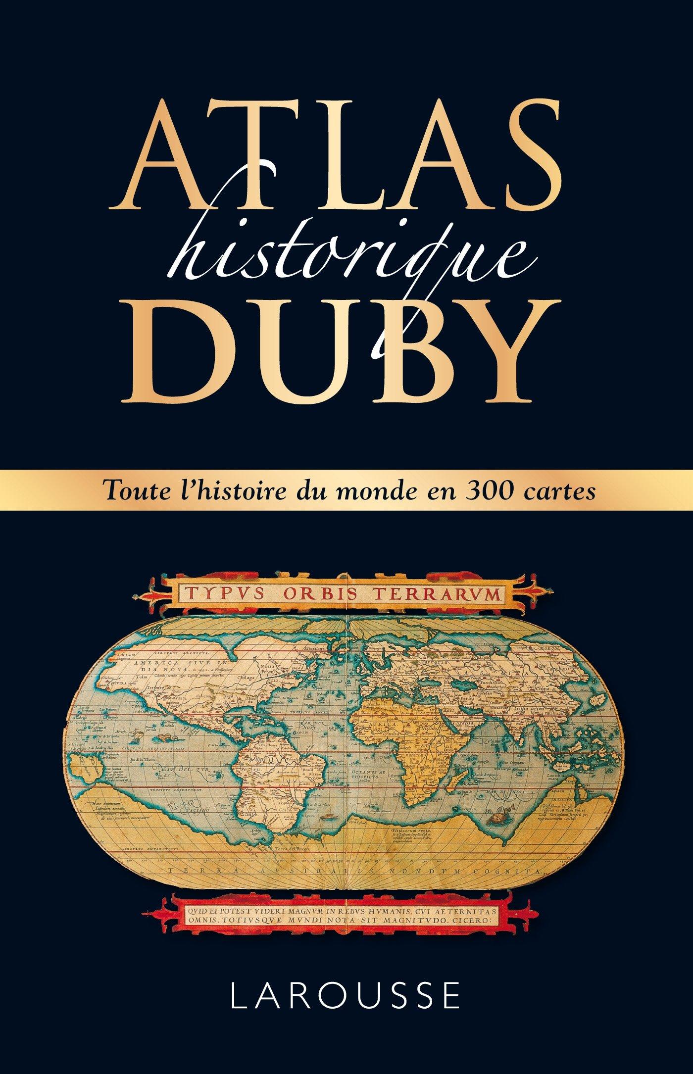 Atlas historique Duby Relié – 3 avril 2013 Georges Duby Larousse 2035890861 STORIA D' EUROPA