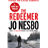 The Redeemer: Harry Hole 6
