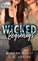 Wicked Beginnings (Wicked Bay Book 1) (English
