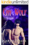 Cry Wolf (Cry Wolf Series Book 1)