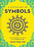 A Little Bit of Symbols: An Introduction to Symbolism (Little Bit Series)
