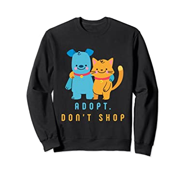 ba08bfe9678d Unisex Adopt Don't Shop Sweatshirt For The Owner Of Rescue Dog Gift 2XL  Black