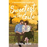 Sweetest in the Gale: A Marysburg Story Collection (There's Something About Marysburg Book 3)
